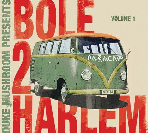 Price comparison product image Duke Mushroom Presents: Bole 2 Harlem 1