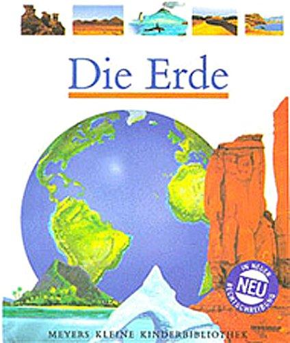 Die Erde: In neuer Rechtschreibung