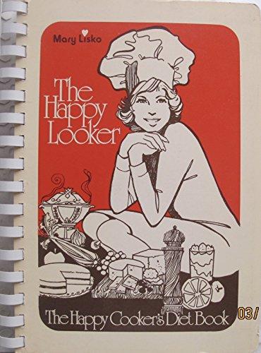 The Happy Looker; Happy Cooker's Diet Book