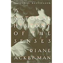 A Natural History Of The Senses Hardcover