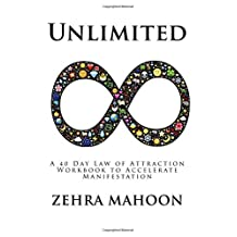 Unlimited: A 40 Day Law of Attraction Workbook to Accelerate Manifestation