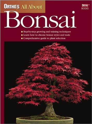 Ortho's All About Bonsai (Ortho's All About Gardening)