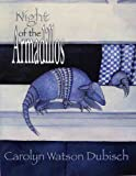 Night of the Armadillos
