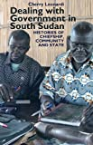 Dealing with Government in South Sudan (Eastern Africa Series), Cherry Leonardi, 1847010679