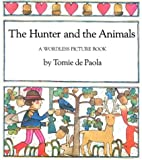 The Hunter and the Animals, Tomie dePaola, 0823404285