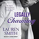 Legally Charming: Ever After Series, Book 1 | Lauren Smith