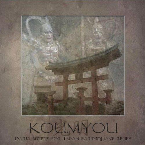 Koumyou - Dark Artists for Japan Earthquake Relief