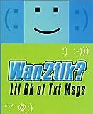 Wan2tlk?, , 0312286694