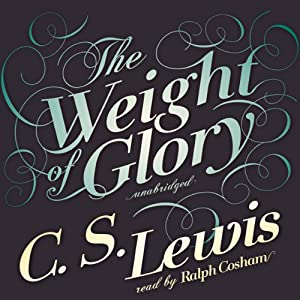 The Weight of Glory Hörbuch