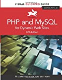PHP and MySQL for Dynamic Web Sites: Visual QuickPro Guide (5th Edition)