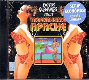 Exitos Quemantes Vol 3: Tropicalisimo Apache