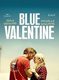 blue valentine 2010 - Blue Valentine Movie Online