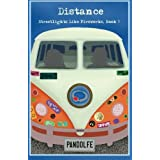 Distance: Streetlights Like Fireworks, Book 3 (Volume 3)