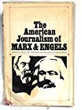 img - for The American Journalism of Marx & Engels book / textbook / text book