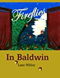 img - for Fireflies in Baldwin book / textbook / text book