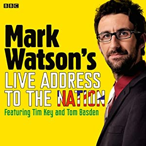 Mark Watson's Live Address to the Nation (Complete) Radio/TV Program