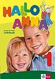 Hallo Anna 1. Lehrbuch mit 2 Audio-CDs : Deutsch für Kinder