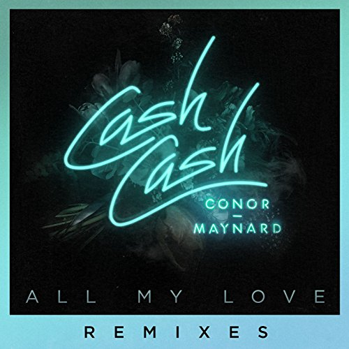 All My Love (feat. Conor Mayna...