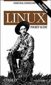 Linux Pocket Guide (Pocket Guide: Essential Commands) by Daniel J. Barrett (2004-02-28)