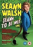 Seann Walsh: Seann to Be Wild 2013)