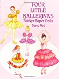 Four Little Ballerinas Sticker Paper Dolls, Darcy May, 0486418405
