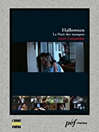 Halloween, la Nuit des masques par John Carpenter