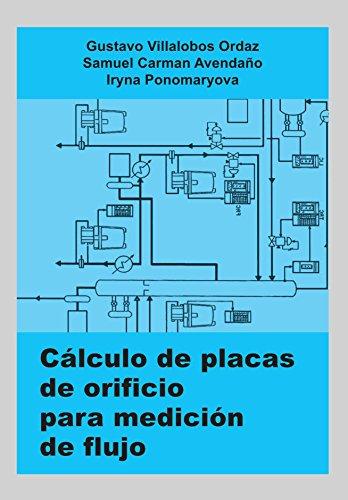 Descargar Libro Cálculo De Placas De Orificio Para Medición De Flujo Gustavo Villalobos Ordaz