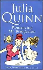 Romancing mister bridgerton julia quinn pdf - WordPress.com