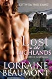 Lost in the Highlands, The Thirteen Scotsman: A Scottish Time Travel Romance (Volume 1)
