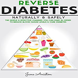 Reverse Diabetes Naturally & Safely Audiobook