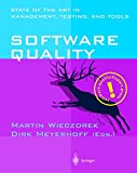 Software Quality: State of the Art in Management, Testing, and Tools