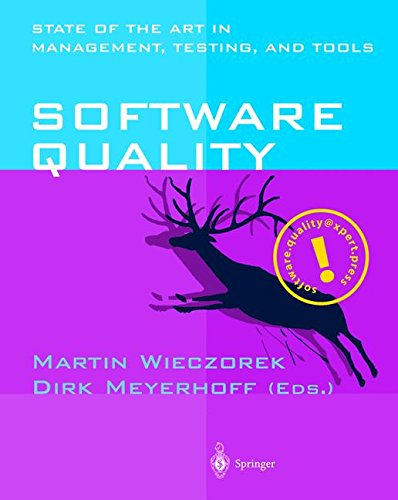 Software Quality: State of the Art in Management, Testing, and Tools by Springer