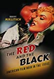 img - for The Red and the Black: American Film Noir in the 1950s book / textbook / text book