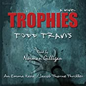 Trophies | Todd Travis