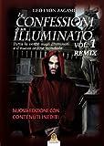 Le confessioni di un illuminato. Remix: 1