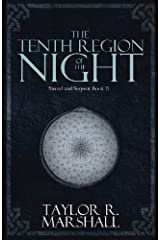 The Tenth Region of the Night: Sword and Serpent Book II Paperback
