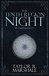 The Tenth Region of the Night: Sword and Serpent Book II