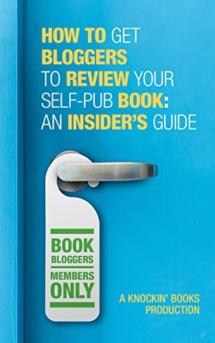 How to get bloggers to review your self-published book: An insider's guide