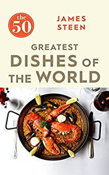 50 Greatest Dishes Of The World
