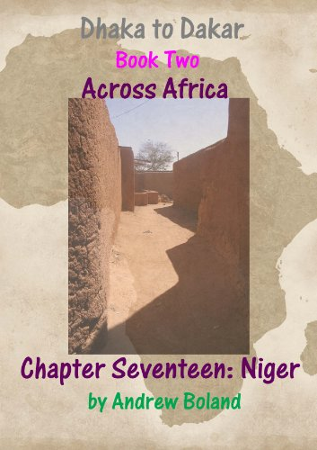 Dhaka to Dakar: Across Africa - Chapter 17: Niger