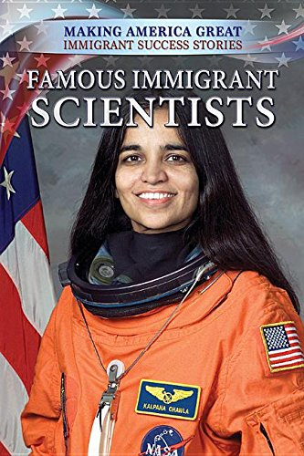 Famous Immigrant Scientists