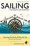 Search : Sailing - Philosophy For Everyone: Catching the Drift of Why We Sail