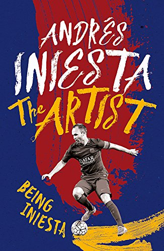 [R.e.a.d] The Artist: Being Iniesta<br />[R.A.R]