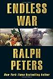 Endless War, Ralph Peters, 0811708233