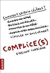 Complice par Eireann Corrigan