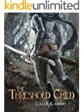 The Threshold Child (The Threshold Trilogy Book 1)