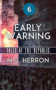 Episode 6: Early Warning (Tales of the Republic) by [Herron, M.G.]