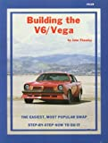 Building the V6-Vega, John Thawley, 0936834293