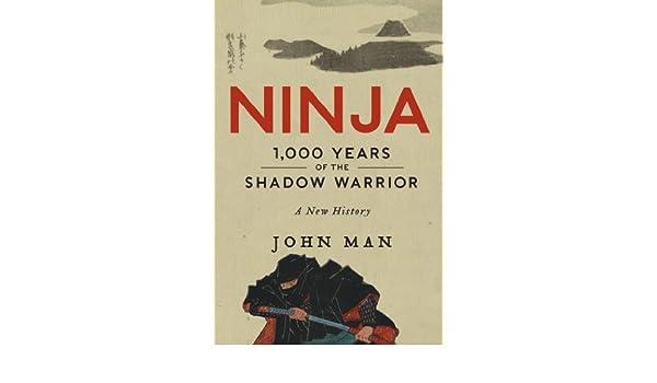 Ninja: A History (P.S.) (English Edition) eBook: John Man ...