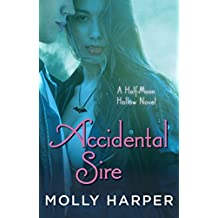 Accidental Sire (Half-Moon Hollow Series Book 15)
